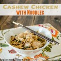 Cashew Chicken with Noodles | realmomkitchen.com