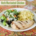 Herb Marinated Chicken | realmomkitchen.com