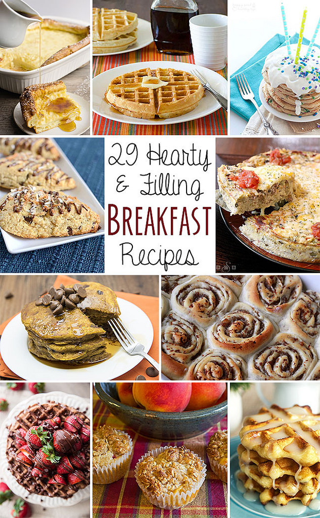 29 Filling Breakfast Recipes | realmomkitchen.com #nationalbreakfastmonth #CelebratingFood2015