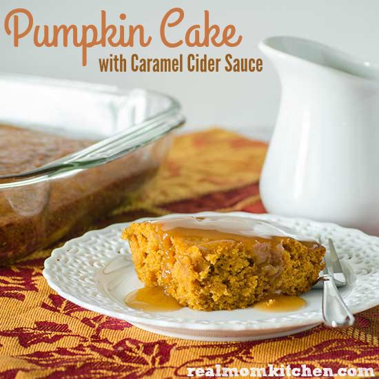 Pumpkin Cake with Caramel Cider Sauce | realmomkitchen.com