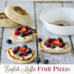English Muffin Fruit Pizzas | realmomkitchen.com