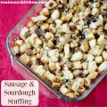 Sausage and Sourdough Stuffing | realmomkitchen.com