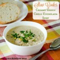 Slow Cooker Creamy Green Chile Enchilada Soup | realmomkitchen.com