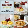 Best Breakfasts of 2015 | realmomkitchen.com
