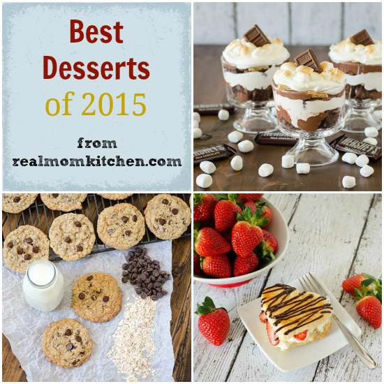 Best Desserts of 2015 | realmomkitchen.com
