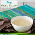 Easy Queso Blanco | realmomkitchen.com