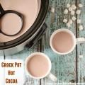 Crock Pot Hot Cocoa | realmomkitchen.com