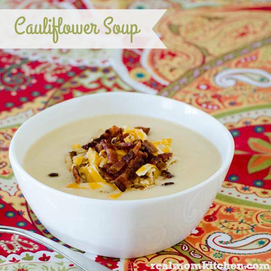 Cauliflower Soup | realmomkitchen.com