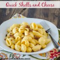 Quick Shells and Cheese | realmomkitchen.com