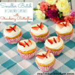 Smaller Batch of Cupcakes with Strawberry Butterflies | realmomkitchen.com