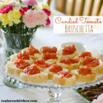 Candied Tomato Bruschetta | realmomkitchen.com