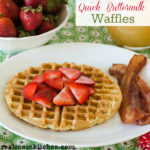 Quick Buttermilk Waffles | realmomkitchen.com