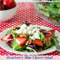 Strawberry Blue Cheese Salad | realmomkitchen.com