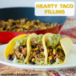 Hearty Taco Filling | realmomkitchen.com