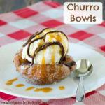 Churro Bowls   realmomkitchen.com