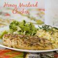 Honey Mustard Chicken | realmomkitchen.com