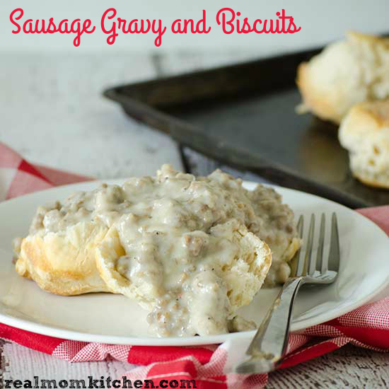 Sausage Gravy and Biscuits   realmomkitchen.com