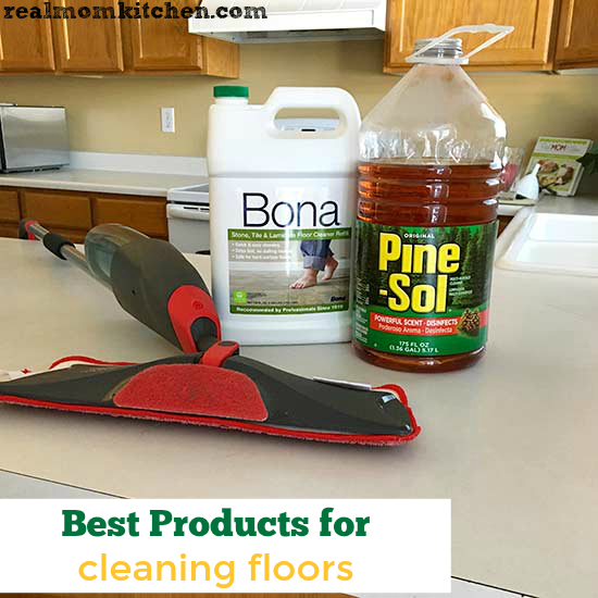 Best Products For Cleaning Floors Real Mom Kitchen