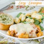 Lazy Lasagna | realmomkitchen.com