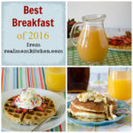 Best Breakfast 2016 | realmomkitchen.com