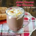 Salted Caramel Hot Chocolate   realmomkitchen.com