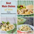 Best Main Dishes of 2016   realmomkitchen.com