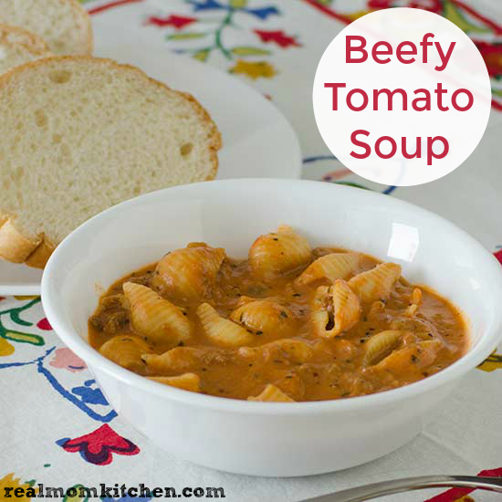 Beefy Tomato Soup | realmomkitchen.com