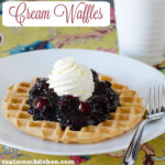 Cream Waffles | realmomkitchen.com