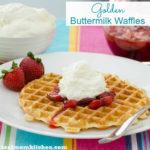 Golden Buttermilk Waffles | realmomkitchen.com