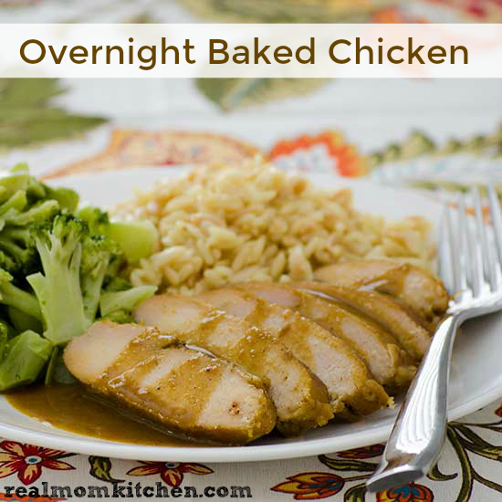 Overnight Baked Chicken | realmomkitchen.com