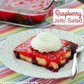 Raspberry Jello Salad | realmomkitchen.com