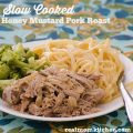 Slow Cooked Honey Mustard Pork Roast | realmomkitchen.com