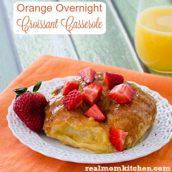 Orange Overnight Croissant Casserole | realmomkitchen.com