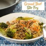Ground Beef Stir Fry | realmomkitchen.com