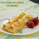 Overnight Breakfast Enchiladas | realmomkitchen.com