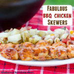 Fabulous BBQ Chicken Skewers | realmomkitchen.com