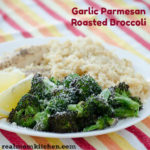Garlic Parmesan Roasted Broccoli | realmomkitchen.com