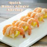 Quick Honey Ginger Shrimp | realmomkitchen.com
