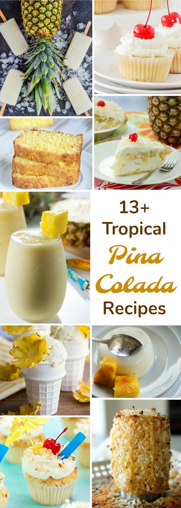 13 + Pina Colada Recipes | realmomkitchen.com #celebratingfoodholidays