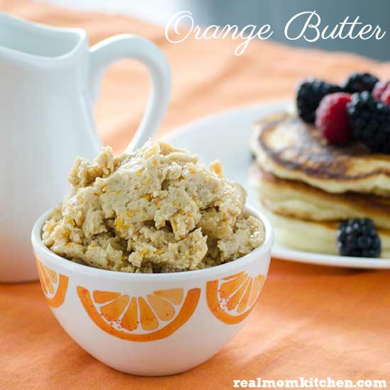 Orange Butter | realmomkitchen.com
