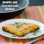 Sloppy Joe Cornbread Skillet | realmomkitchen.com