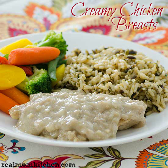 Creamy Chicken Breasts | realmomkitchen.com