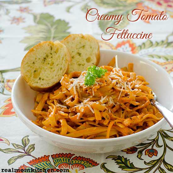 Real Mom Kitchen: Creamy Tomato Fettuccine