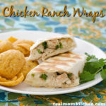 Chicken Ranch Wraps | realmomkitchen.com