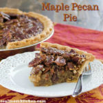 Maple Pecan Pie | realmomkitchen.com