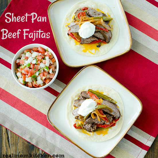 Sheet Pan Beef Fajitas | realmomkitchen.com