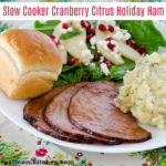 Slow Cooker Cranberry Citrus Holiday Ham | realmomkitchen.com
