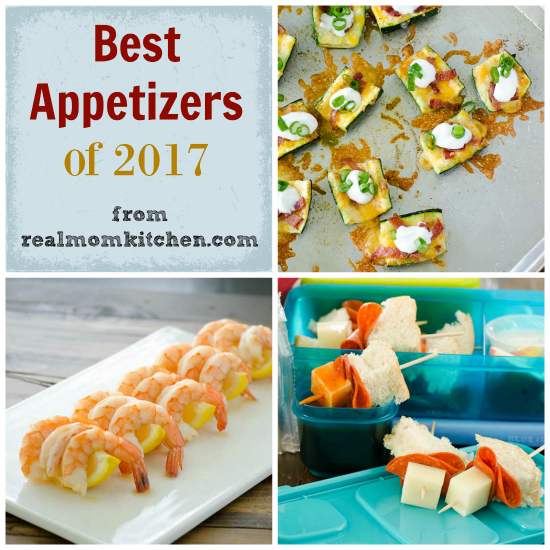 Best Appetizers of 2017   realmomkitchen.com
