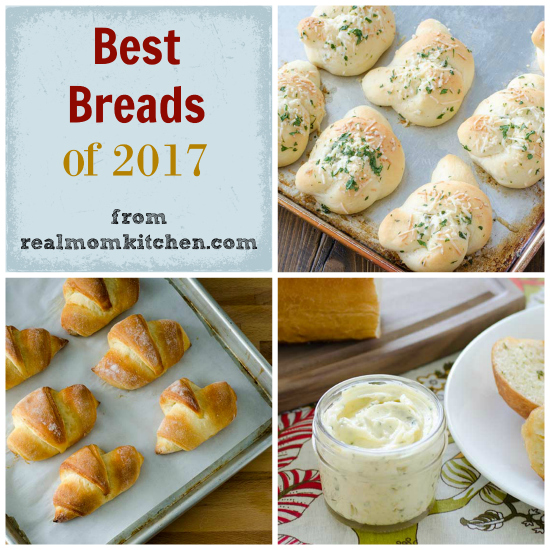 Best Breads of 2017 | realmomkitchen.com