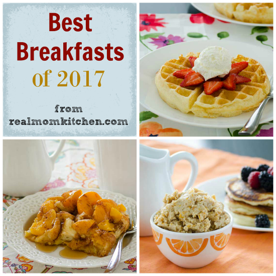Best Breakfasts of 2017 | realmomkitchen.com